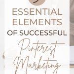 Essential things pinterest marketing pin