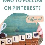 Who to follow on Pinterest