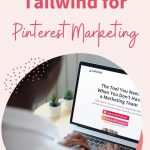 Pin for How to use Tailwind for Pinterest Marketing